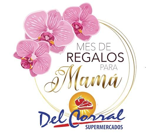 Supermercados Del Corral en el Día de la Madre lo tiene todo