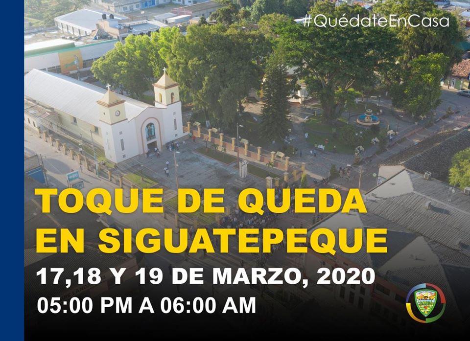 Toque  de queda en Siguatepeque 17, 18, 19 de marzo