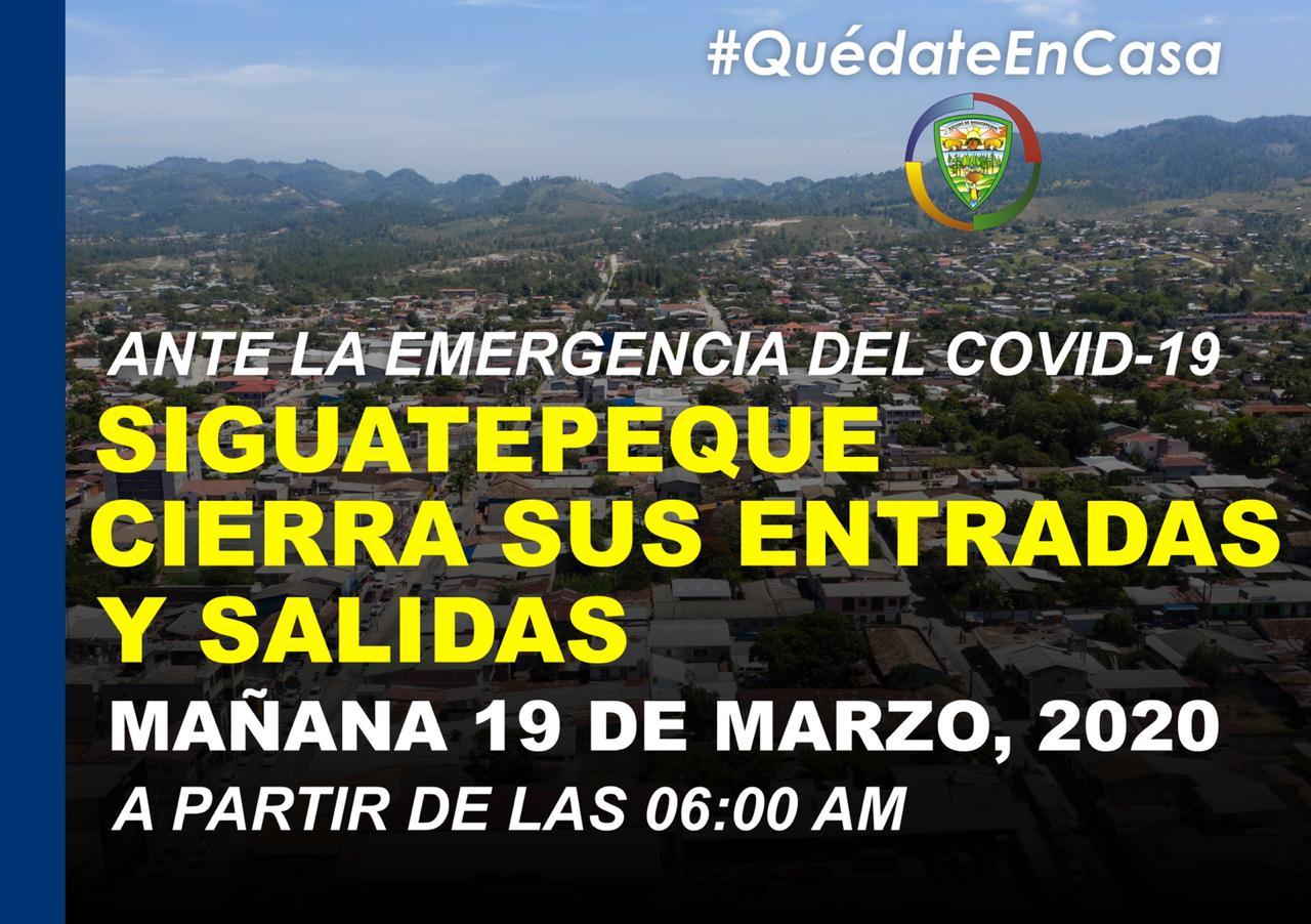 Siguatepeque cierra sus entradas y salidas a partir de mañana 19 de marzo a las 6:00 de la mañana