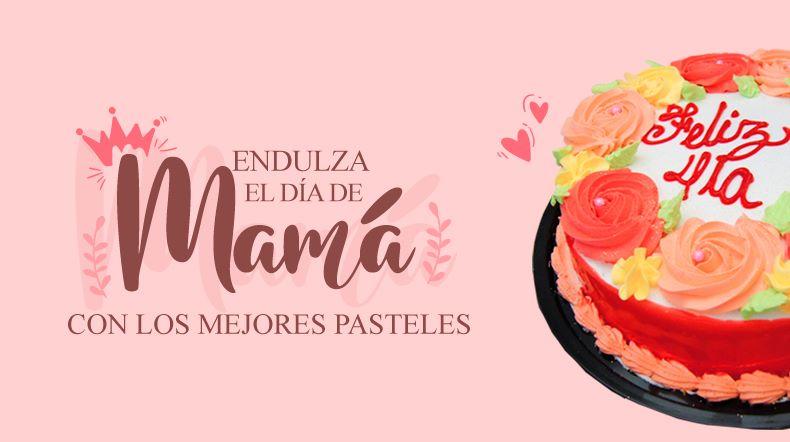 Del Corral endulza con sus pasteles el día especial de Mamá *** Ingresa al link que corresponde a tu ciudad.