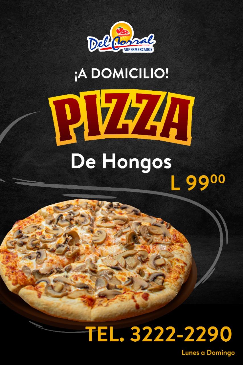 Las más deliciosas pizzas las encuentra  en Supermercados Del Corral